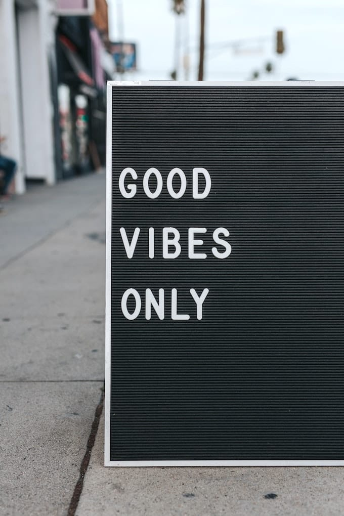 good vibes only sign