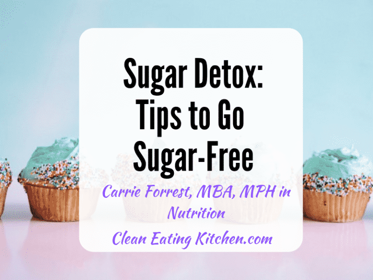 sugar detox tips to go sugar free from carrie forrest, mph in nutrition