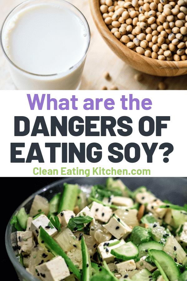 dangers of eating soy?