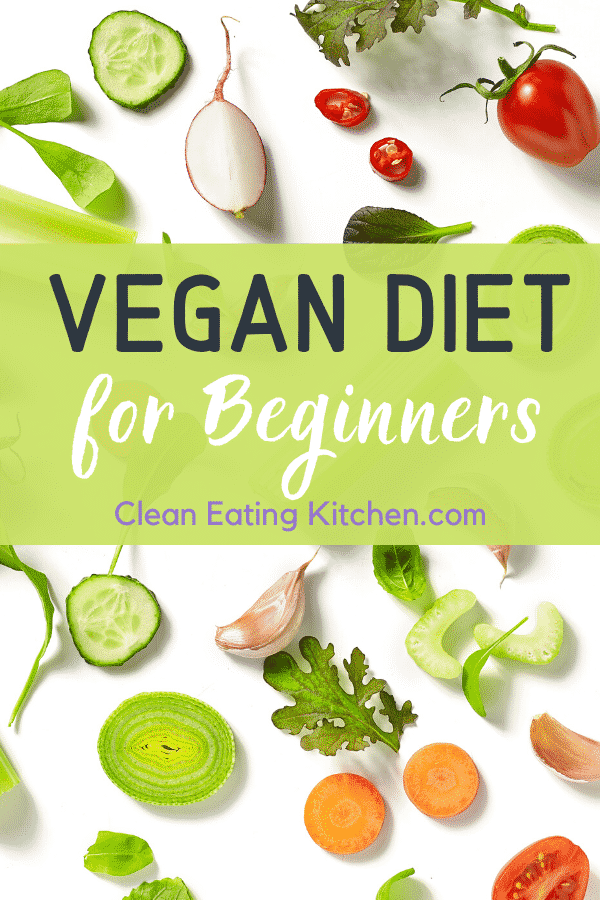 vegan diet for beginners from Clean Eating Kitchen