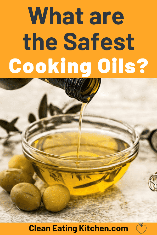 safest cooking oils
