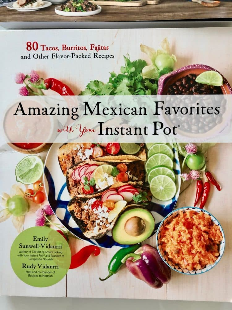 Instant Pot Mexican Cooking cookbook