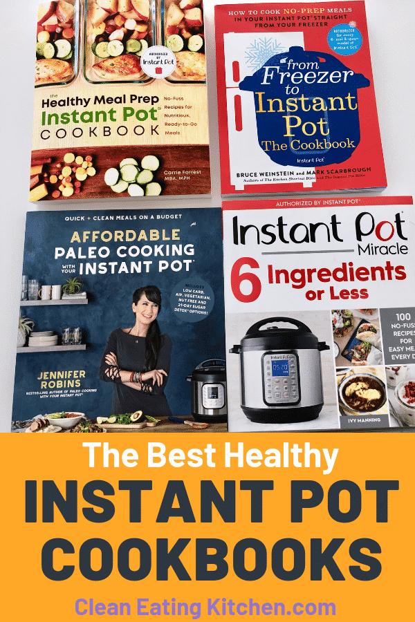 best healthy instant pot cookbooks