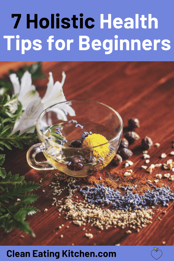 7 Holistic Health Tips for Beginners Pin