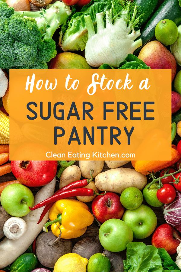 sugar free pantry ideas