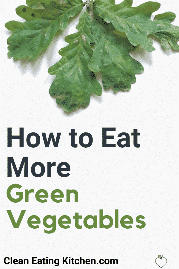 how to eat more green vegetables