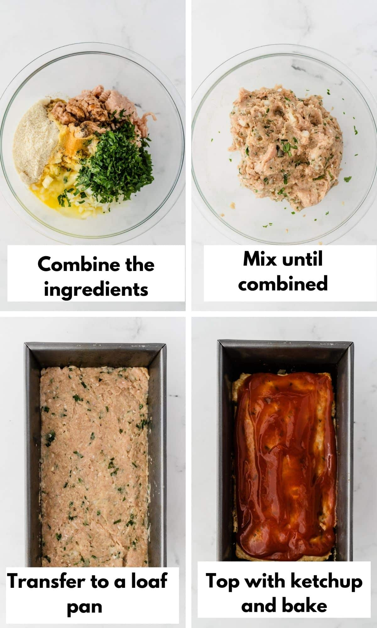 labeled photo with process steps for making chicken meatloaf using ground chicken