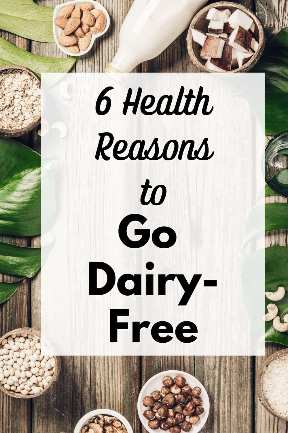six reasons to go dairy free infographic